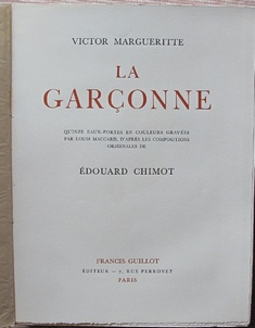 La Garçonne by Victor Margueritte ( illus. Edouard CHIMOT ) French Books/Livres en Français by illustrator > CHIMOT